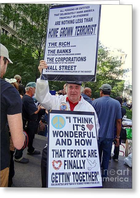 Occupy Greeting Cards - I Think Its Wonderful Greeting Card by Ed Weidman
