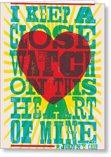 I Walk The Line - Johnny Cash Lyric Poster Greeting Card by Jim Zahniser