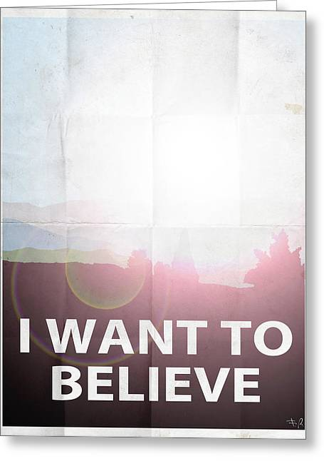 X Files Greeting Cards - I want to believe light Greeting Card by Filippo B