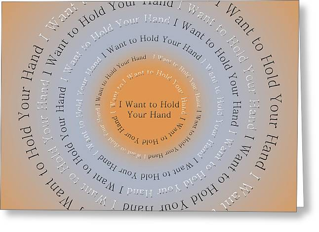 I Want Greeting Cards - I Want to Hold Your Hand 2 Greeting Card by Andee Design