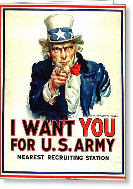 World War One Paintings Greeting Cards - I Want YOU For U S Army Greeting Card by US Army WW I Recruiting Poster