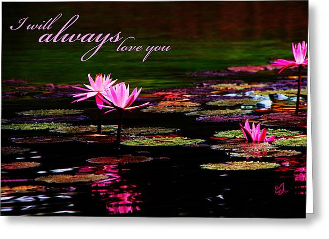 Special Occasion Digital Art Greeting Cards - I Will Always Love You Greeting Card by Music of the Heart