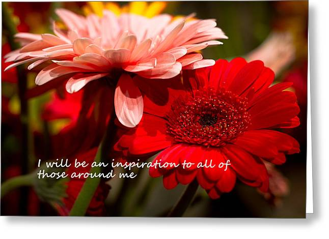 Affirmation Greeting Cards - I Will Be An Inspiration Greeting Card by Patrice Zinck