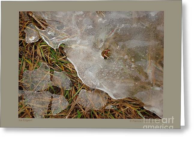 Ice Edges-i Greeting Card by Patricia Overmoyer