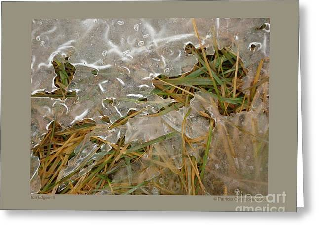 Ice Edges-iii Greeting Card by Patricia Overmoyer
