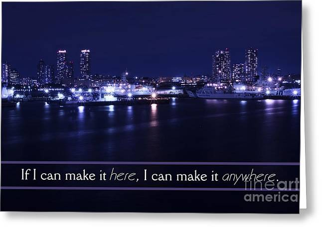 If I Can Make It Here Greeting Card by Beverly Claire Kaiya