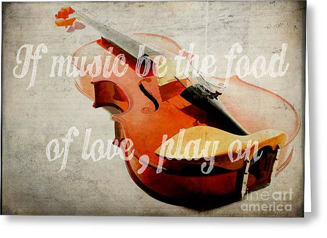 Violin Case Greeting Cards - If music be the food of love play on Greeting Card by Edward Fielding