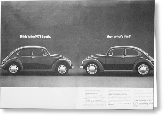 Vw Beetle Greeting Cards - If This is the 1971 Beetle.............. Greeting Card by Nomad Art And  Design