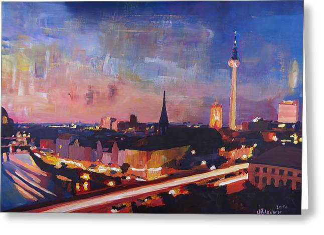 Tor Paintings Greeting Cards - Illuminated Berlin Skyline at Dusk  Greeting Card by M Bleichner