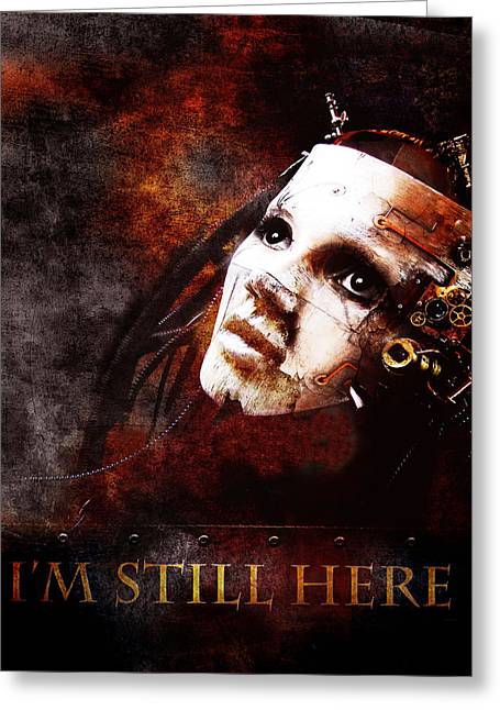 Emotions Mixed Media Greeting Cards - Im Still Here Greeting Card by Photodream Art