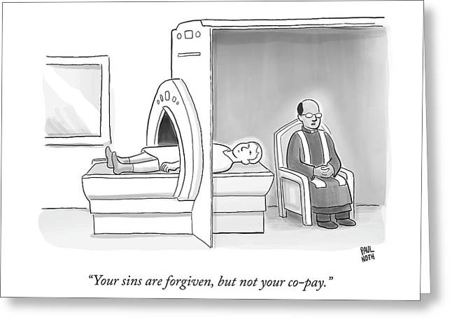 In An Mri Machine Greeting Card by Paul Noth