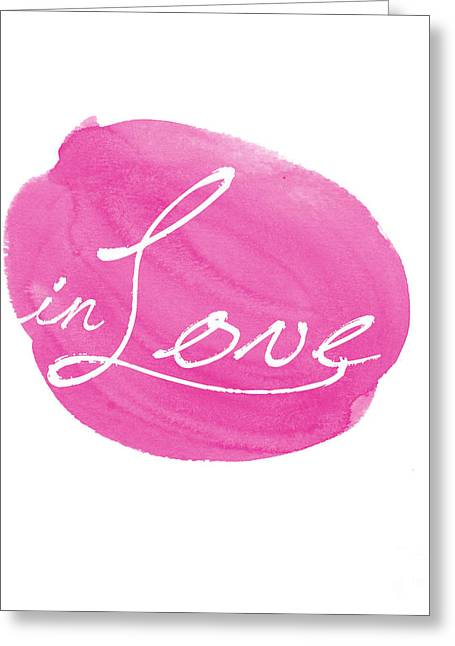 Typography Greeting Cards - in Love pink Greeting Card by Marion De Lauzun