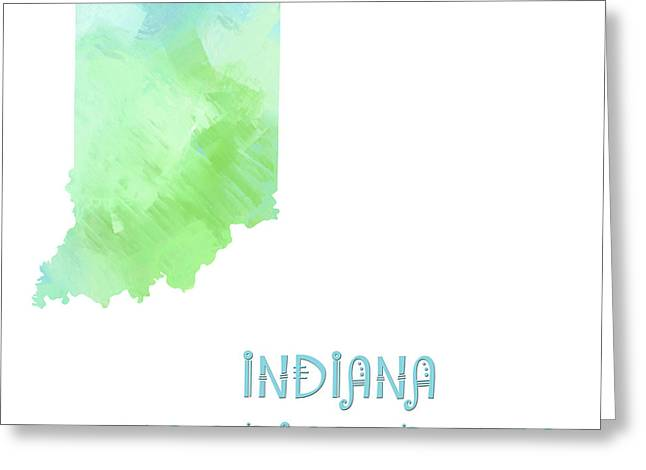Indiana Photography Greeting Cards - Indiana - Hoosier State - Map - State Phrase - Geology Greeting Card by Andee Design