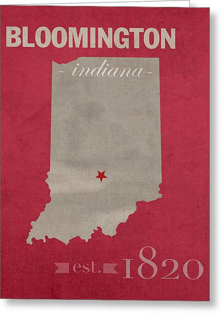 Bloomington Greeting Cards - Indiana University Hoosiers Bloomington College Town State Map Poster Series No 048 Greeting Card by Design Turnpike