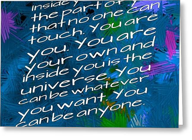 Bully Mixed Media Greeting Cards - Inside You Is The Universe Greeting Card by Holley Jacobs