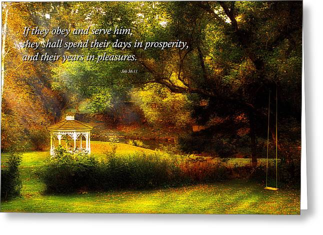 Parable Greeting Cards - Inspirational - Prosperity - Job 36-11 Greeting Card by Mike Savad