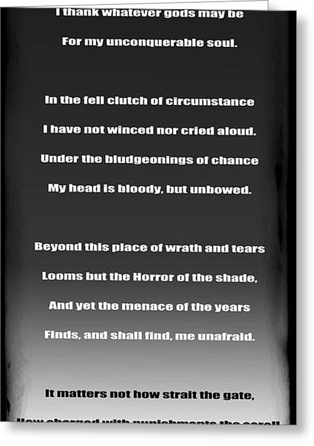 Tyrannies Greeting Cards - INVICTUS by William Ernest Henley Greeting Card by Daniel Hagerman