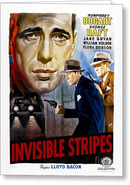 Classic Hollywood Photographs Greeting Cards - Invisible Stripes Movie Poster - Humphrey Bogart Greeting Card by MMG Archive Prints