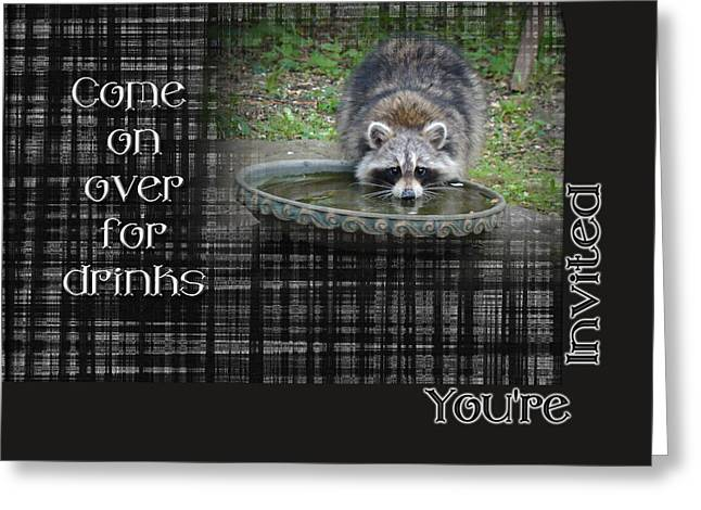 Party Invite Greeting Cards - Invitation - Come by For Drinks - Raccoon Greeting Card by Mother Nature