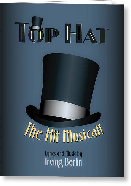 Illustrator Digital Greeting Cards - Irving Berlin Top Hat Musical Poster Greeting Card by Hakon Soreide