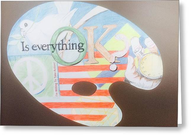 Take Action Greeting Cards - Is Everything Okay Greeting Card by Renee Marie