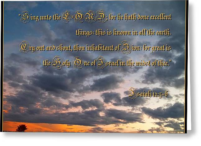 Awesomeness Greeting Cards - Isaiah 12 Five And Six Greeting Card by Glenn McCarthy Art and Photography