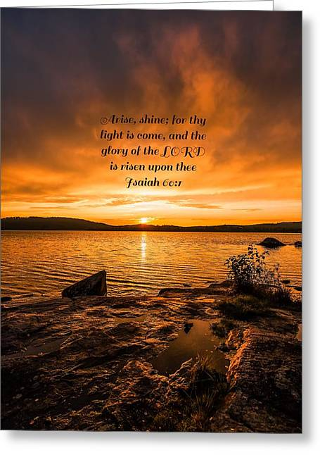 Isaiah Greeting Cards - Isaiah 60 verse 1 Greeting Card by Rose-Maries Pictures