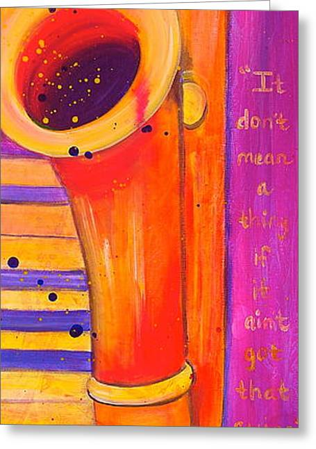 Live Art Greeting Cards - It Dont Mean a Thing Greeting Card by Debi Starr