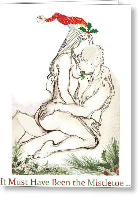 Christmas Greeting Mixed Media Greeting Cards - It Must Have Been the Misletoe Greeting Card by Carolyn Weltman