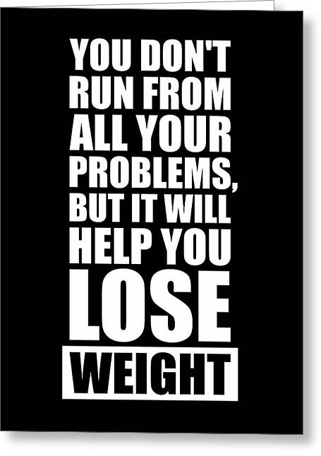 Weights Digital Greeting Cards - It will help you lose weight Gym Workout Quotes Greeting Card by Lab No 4 - The Quotography Department