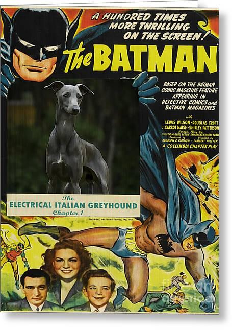 Italian Greyhound Greeting Cards - Italian Greyhound Art - Batman Movie Poster Greeting Card by Sandra Sij