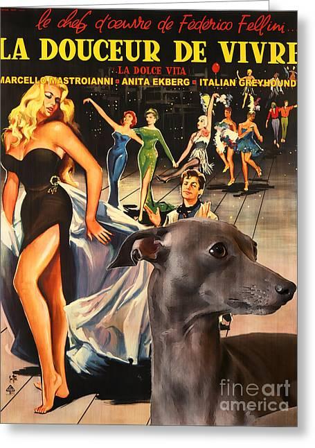 Greyhound Dog Greeting Cards - Italian Greyhound Art - La Dolce Vita Movie Poster Greeting Card by Sandra Sij