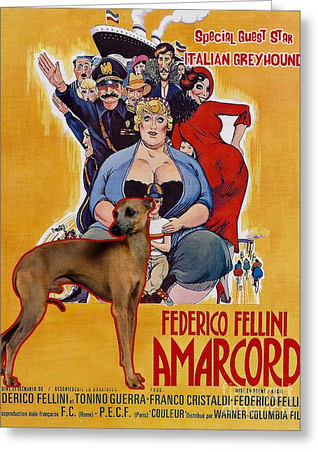 Italian Greyhound Greeting Cards - Italian Greyhound Art Canvas Print - Amarcord Movie Poster Greeting Card by Sandra Sij