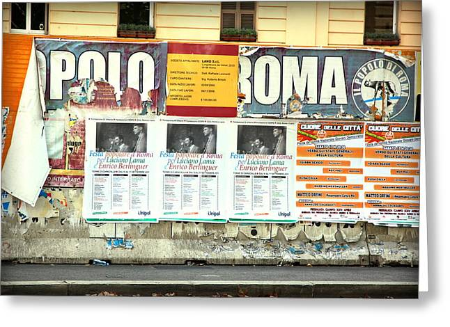 Conservative Photographs Greeting Cards - Italian Political Billboards Greeting Card by Valentino Visentini