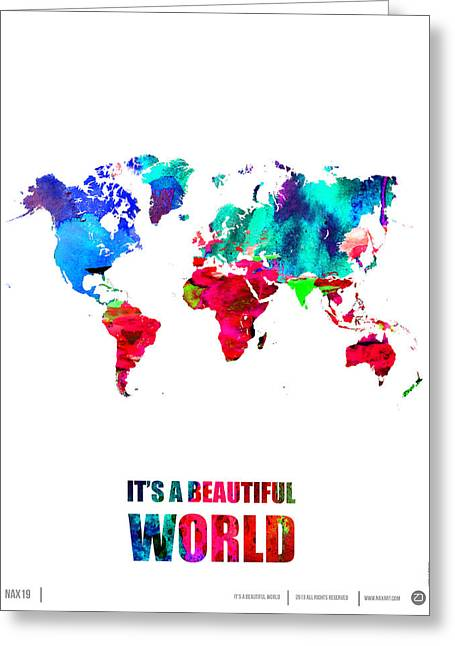 Comical Greeting Cards - Its a Beautifull World Poster Greeting Card by Naxart Studio