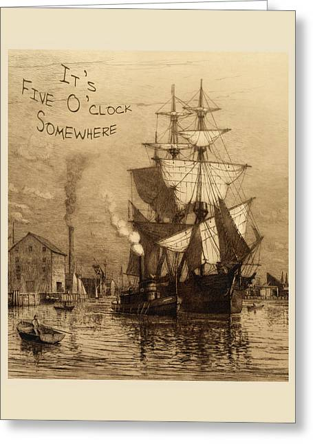 It's Five O'clock Somewhere Schooner Greeting Card by John Stephens
