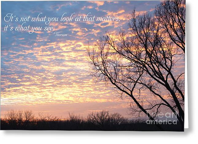 It's What You See Greeting Card by Kay Pickens