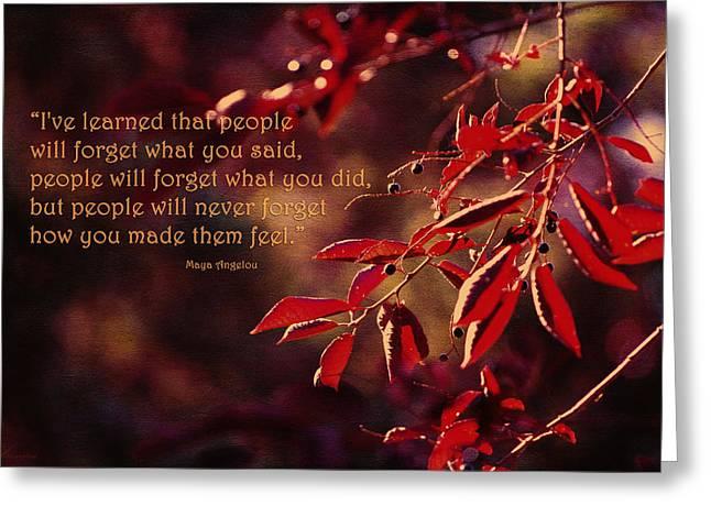 I Write Greeting Cards - Ive Learned - Maya Angelou Greeting Card by Maria Angelica Maira