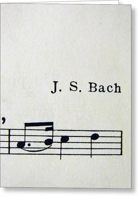 Kelly Photographs Greeting Cards - J. S. Bach Greeting Card by Kelly Howe