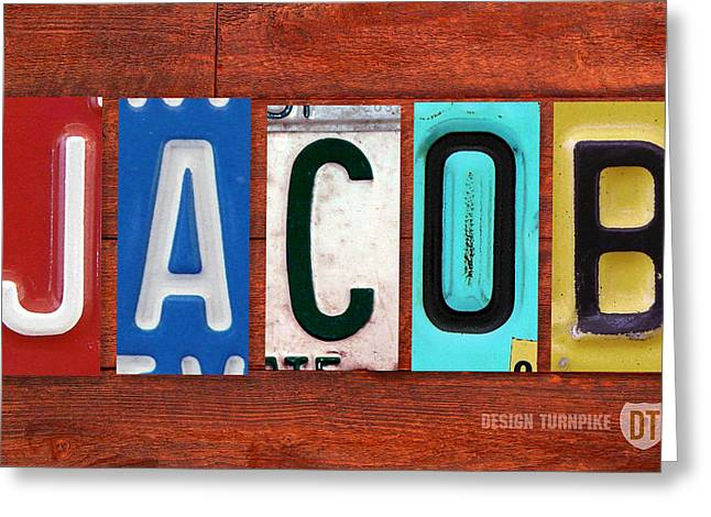 Highway Greeting Cards - JACOB License Plate Name Sign Fun Kid Room Decor. Greeting Card by Design Turnpike