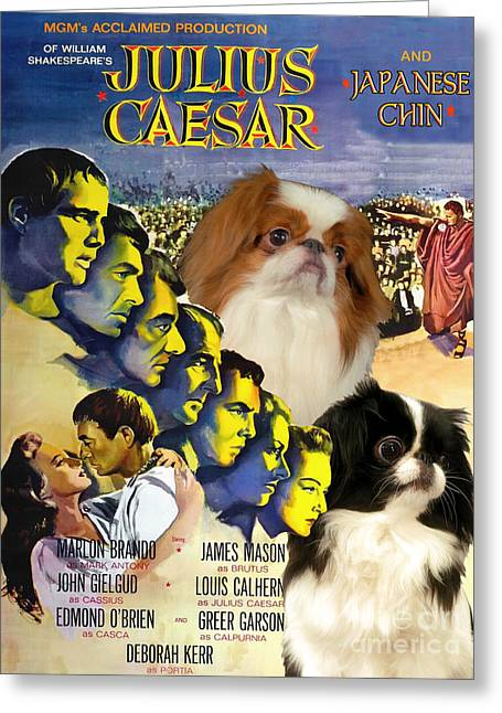 Japanese Dog Greeting Cards - Japanese Chin Art - Julius Caesar Movie Poster Greeting Card by Sandra Sij