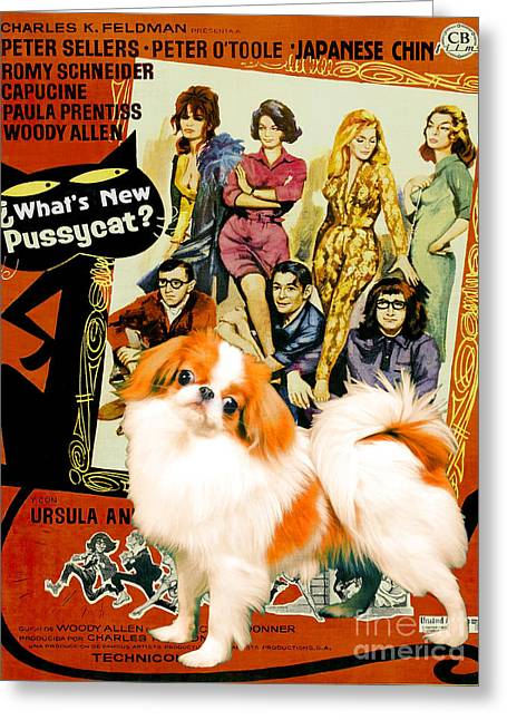 Japanese Dog Greeting Cards - Japanese Chin Art Canvas Print - Whats New Pussycat Movie Poster Greeting Card by Sandra Sij
