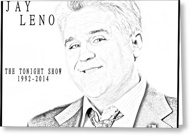 Jay Leno Portrait Greeting Cards - Jay Leno And The Tonight Show Greeting Card by Dan Sproul