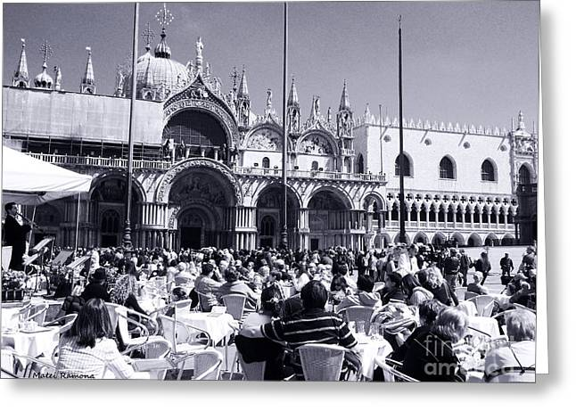 Jazz In Piazza San Marco Black And White  Greeting Card by Ramona Matei