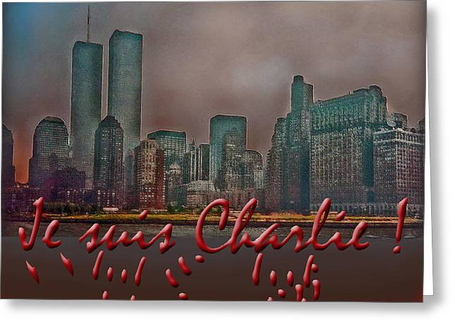 Terrorism Greeting Cards - Je suis Charlie Greeting Card by Hanny Heim