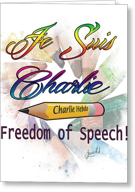 Free Speech Greeting Cards - Je Suis Charlie Greeting Card by Janice OConnor