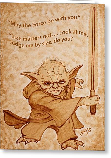 Master Yoda Greeting Cards - Jedi Yoda Quotes original beer painting Greeting Card by Georgeta Blanaru