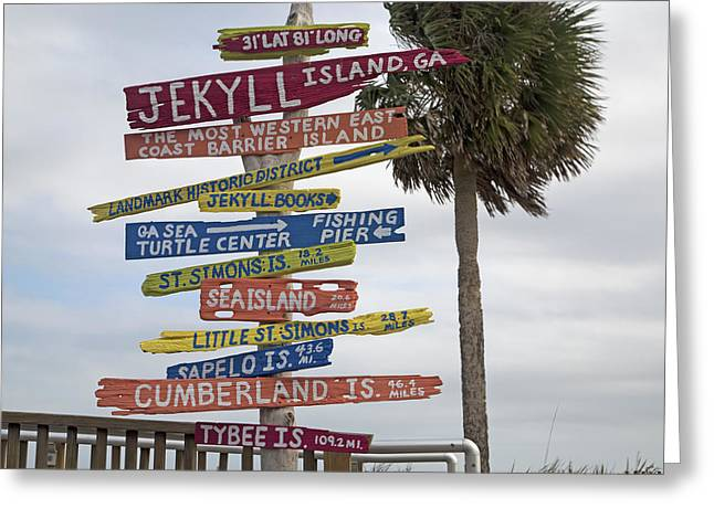 Betsy Greeting Cards - Jekyll Island Where to Go Greeting Card by Betsy A  Cutler