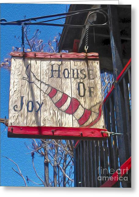 Gregory Dyer Greeting Cards - Jerome Arizona - House of  Joy - Whorehouse Sign Greeting Card by Gregory Dyer