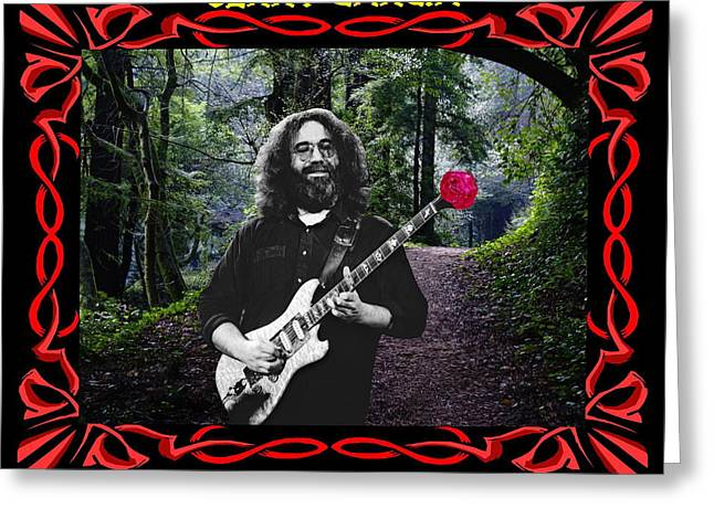 Jerry Garcia Band Greeting Cards - Jerry Road Rose 3 Greeting Card by Ben Upham